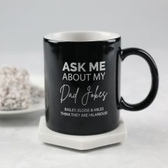 "Personalised Engraved Father's Day ""Ask Me About My Dad Jokes"" Black Coffee Mug Present"