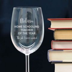 Personalised Engraved Home Schooling Teacher 360ml Wine Glass Present