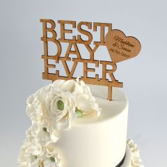 Laser Cut & Engraved Wooded Best Day Ever Wedding Cake Topper